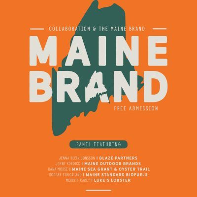 Collaboration & the Maine Brand